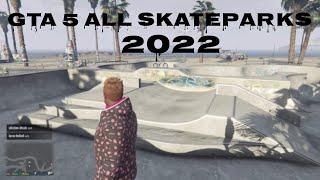GTA 5 ALL SKATEPARK LOCATIONS 2020!!!