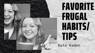 Favorite Frugal Habits