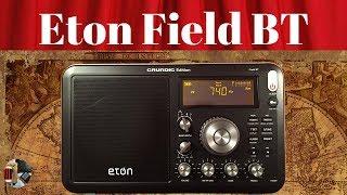 Eton Field BT Grundig Edition AM FM Shortwave Portable Radio Review
