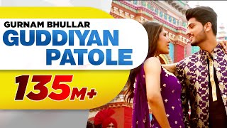 Guddiyan Patole (Official Title Track) | Gurnam Bhullar | Sonam Bajwa | Now In Cinemas
