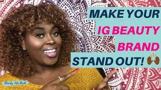 How to Develop Your Instagram Beauty Brand & Stand Out | Beauty Influencers | TONI ROBERTS