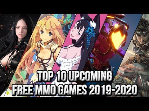 Top 10 Upcoming Free Online/MMO Games of 2019~2020