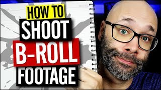 How to Shoot B-Roll Footage For YouTube Videos