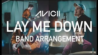 Avicii - Lay Me Down | Cover by Grooventures