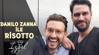 Danilo Zanna: ile İtalyan Risotto Tarifi   Risotto Nasıl Yapılır?   Yağız İzgül