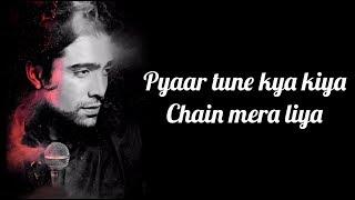 Pyaar Tune Kya Kiya Lyrics | Jubin Nautiyal   - YouTube