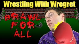 Brawl for All | Wrestling With Wregret