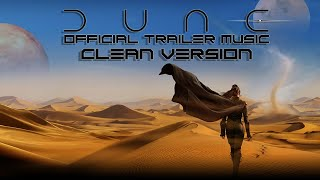 DUNE (2020) - Official Trailer Music - CLEAN VERSION - FULL MAIN THEME SONG - Eclipse (Hans Zimmer)