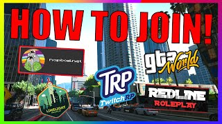 How to Join the MOST POPULAR GTA 5 RP Servers! (NoPixel, RedlineRP, GTA:World, and more!)