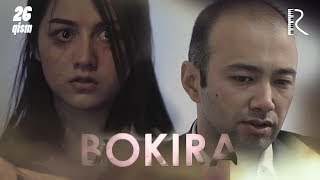 Bokira (o'zbek serial) | Бокира (узбек сериал) 26-qism