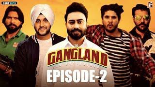 Gangland in Motherland   Episode 2 - Sultan   Punjabi Web Series   Geet MP3