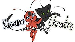 Kwami Theatre -Animatic-