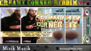 Creamy Corner Riddim Mix  —JULY 2016 — Misik Muzik — by djeasy