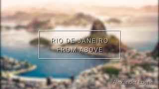 RIO DE JANEIRO from above | DJI Phantom 3 Professional [4K]