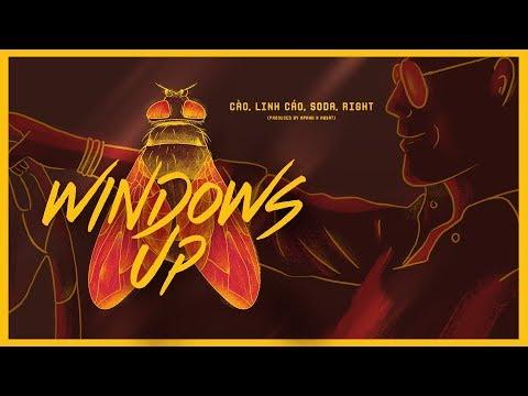 Windows Up - Cào, Linh Cáo, OSAD, Right (Official MV)