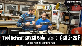 Tool Review: BOSCH Bohrhammer GBH 2-28 F mit Marcus