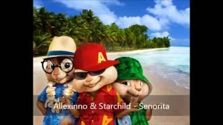 Senorita   Allexinno & Starchild (Version Chipmunks)