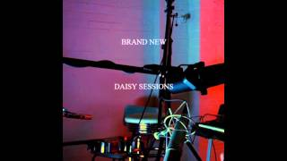 Brand New - Bed (Live In Studio) (Daisy Sessions)