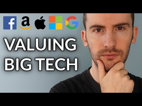 Analyzing and Valuing the Top 5 Big Tech Stocks (Apple, Amazon, Microsoft, Alphabet, Facebook)