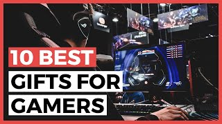 Best Gifts For Gamers in 2021 - How to Choose a Great Gaming Gift for a Gamer?