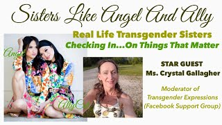 SistersLikeAngelAndAlly's Star Guest: Crystal Gallagher @ Checking In... On Things That Matter