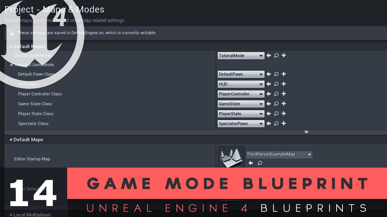 Game Mode Blueprints - #14 Unreal Engine 4 Blueprints Tutorial Series
