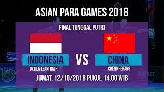 Live Streaming Final Badminton Tunggal Putri, Oktila Leani Vs China di Asian Para Games 2018
