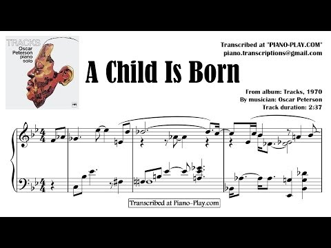Oscar Peterson - A Child Is Born / from album: Tracks, 1970 (transcription)