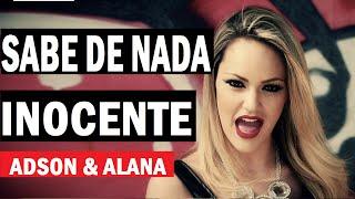 Adson e Alana - Sabe de Nada Inocente ( Clipe HD ) Lancamento 2016 - Sertanejo