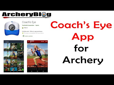 Coach's Eye App Archery. Intro and Review - YouTube