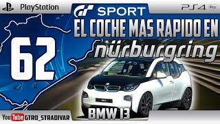 GT SPORT - EL COCHE MAS RAPIDO EN NURBURGRING #62 | BMW I3 | GTro_stradivar