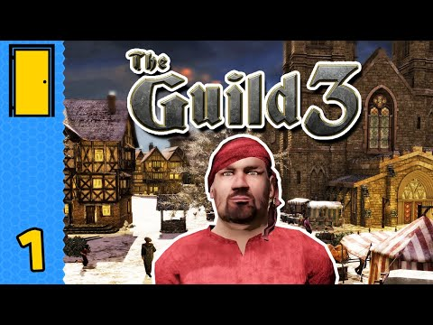 From Nobody to Nobleman - A Craftsman's Dynasty Begins! | The Guild 3 - Germany - Part 1