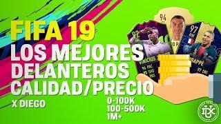 FIFA 19: Los Mejores DELANTEROS Calidad/precio Por Diego