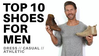 TOP 10 SHOES EVERY GUY SHOULD HAVE IN THEIR CLOSET - Style Tips For Men From LA Model