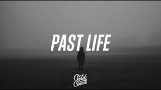 Trevor Daniel - Past Life ft. Selena Gomez (Lyrics)