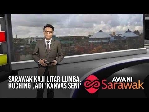 AWANI Sarawak [01/04/2019] - Sarawak kaji litar lumba, Kuching jadi 'kanvas seni'
