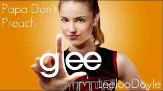 Glee Cast - Papa Don't Preach (HQ) [FULL SONG]