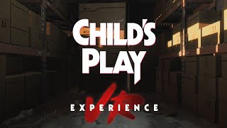 VIDEO: CHILD'S PLAY – VR Experience Trailer