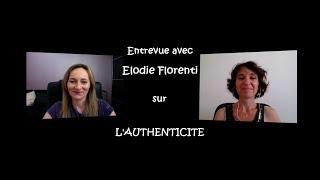 Vignette de La puissance de l'authenticité : interview Elodie Florenti