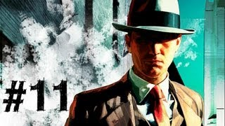 LA Noire Gameplay Walkthrough Part 11 - The Fallen Idol