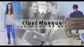 Hannah & Clay   The night we met