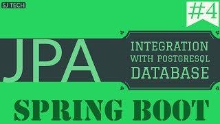 Spring Boot JPA | In 5 Simple Steps Integrate PostgreSQL Database | Tutorial - 4
