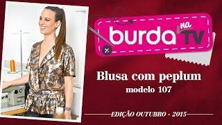 burda na TV 60 – Blusa com peplum