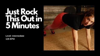 Literally Rock This 5 Minute Workout