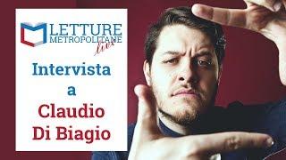 Letture Metropolitane Live #1 stagione 2, incontro con Claudio Di Biagio