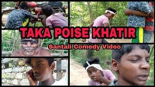 TAKA POISE  KHATIR   Santali Comedy video   Laanda Reske  