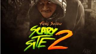 Fredo Santana - Money Keep Tellin' Me (It's A Scary Site 2)