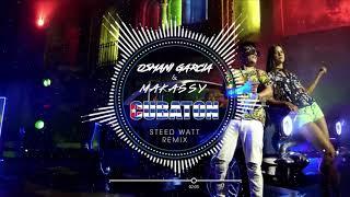 Osmani Garcia & Makassy - Cubaton (Steed Watt Remix)