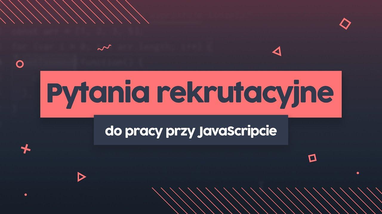Podchwytliwe pytanie rekrutacyjne z JavaScript | przeprogramowani ft. code v0.0.16 cover image