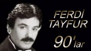 Ferdi Tayfur 90'lar / En İyi 30 Şarkısı